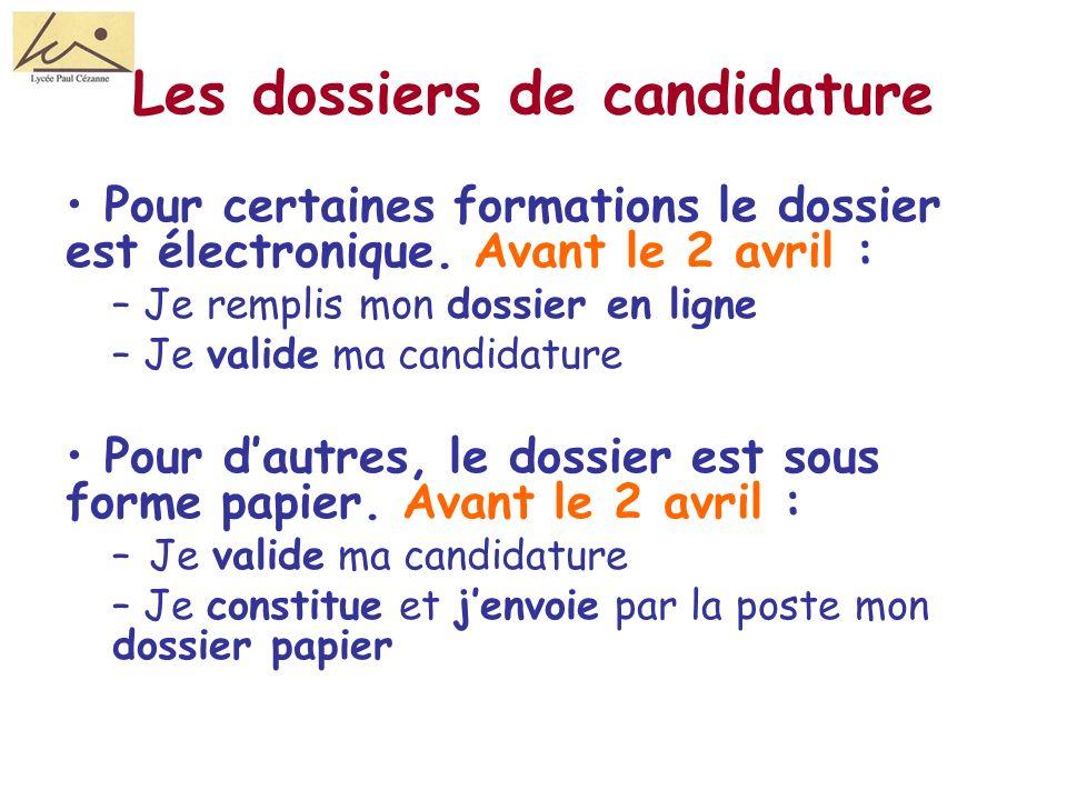 Les dossiers de candidature Pour certaines formations le dossier est électronique.