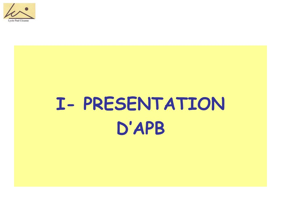 I- PRESENTATION DAPB