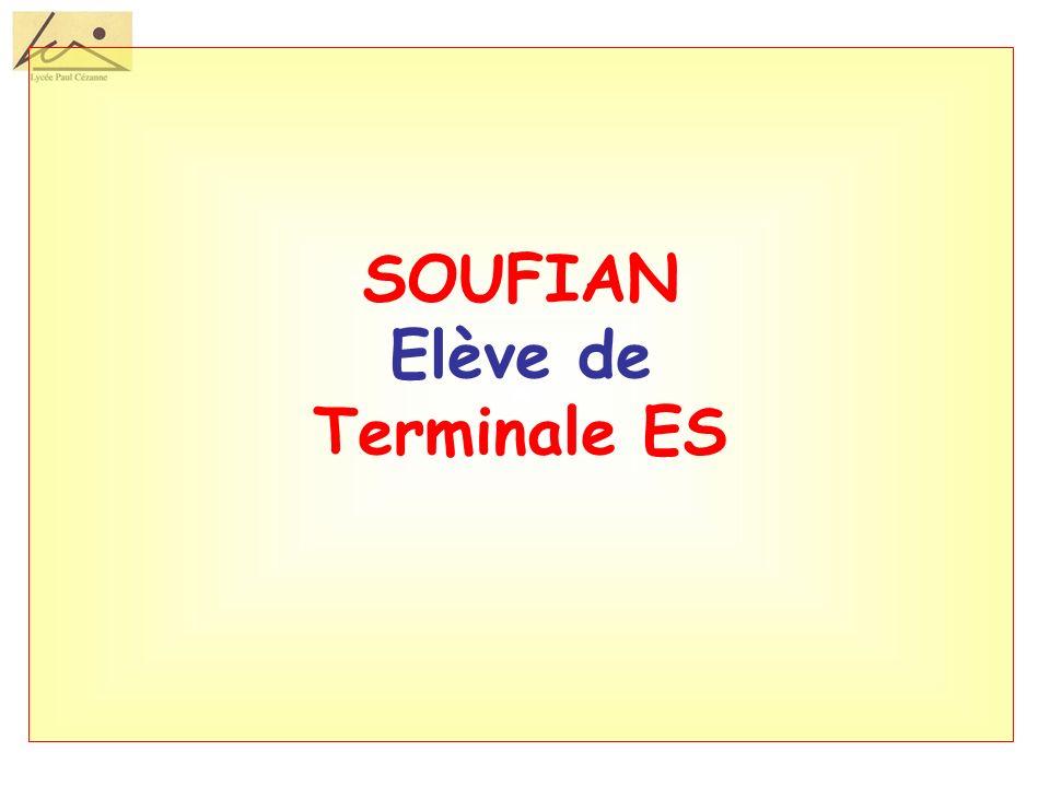 SOUFIAN Elève de Terminale ES