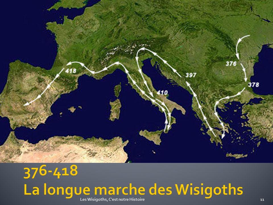 11Les Wisigoths, C'est notre Histoire