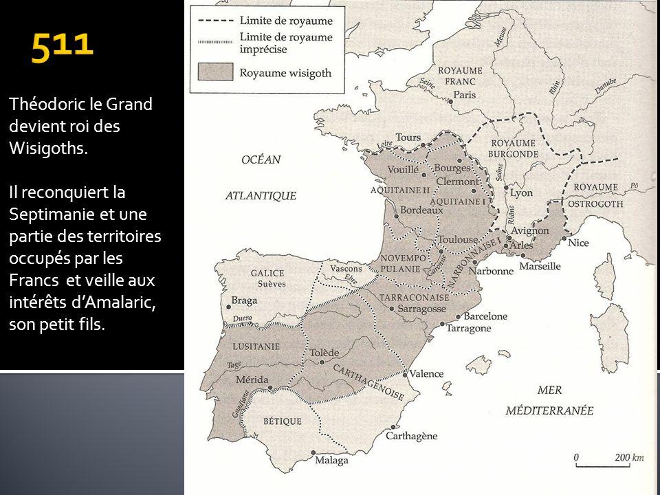Théodoric le Grand devient roi des Wisigoths. Il reconquiert la Septimanie et une partie des territoires occupés par les Francs et veille aux intérêts