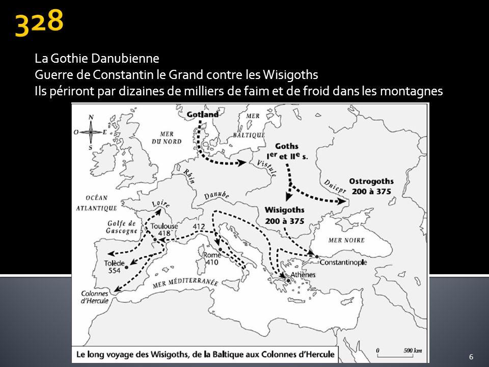 La Gothie Danubienne Guerre de Constantin le Grand contre les Wisigoths Ils périront par dizaines de milliers de faim et de froid dans les montagnes 6