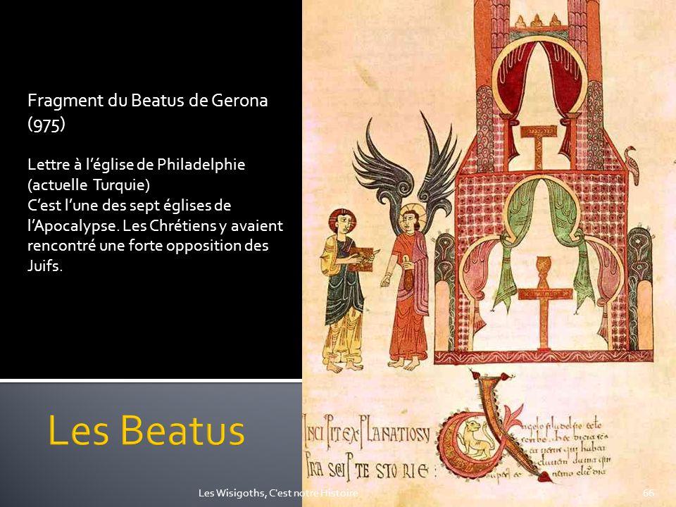 Fragment du Beatus de Gerona (975) Lettre à léglise de Philadelphie (actuelle Turquie) Cest lune des sept églises de lApocalypse. Les Chrétiens y avai