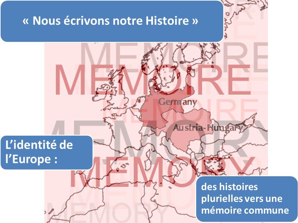 Plantu, Le Monde des histoires plurielles vers une mémoire commune Lidentité de lEurope : « Nous écrivons notre Histoire »