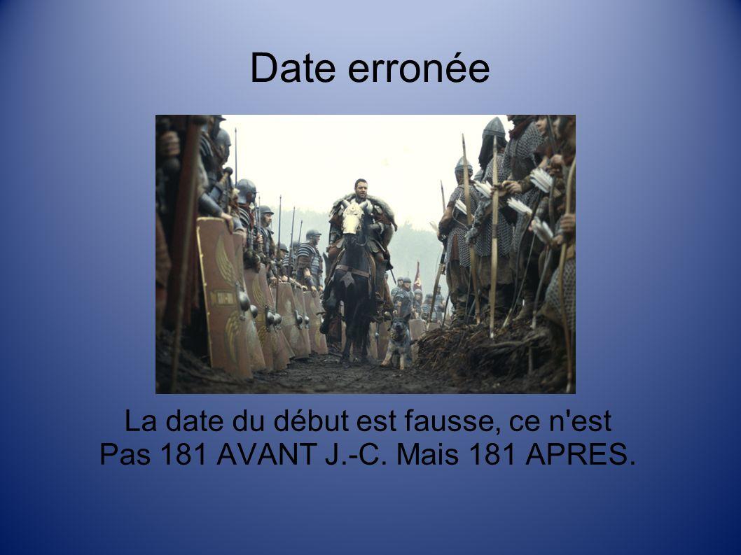 Date erronée La date du début est fausse, ce n est Pas 181 AVANT J.-C. Mais 181 APRES.