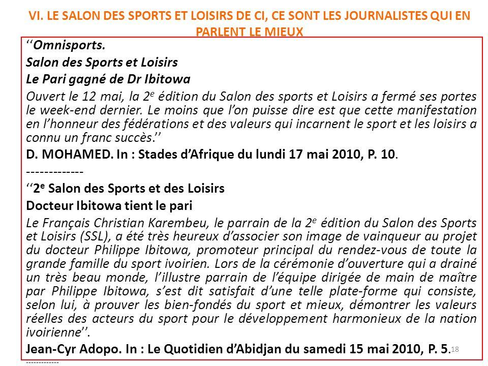 VI. LE SALON DES SPORTS ET LOISIRS DE CI, CE SONT LES JOURNALISTES QUI EN PARLENT LE MIEUX Omnisports. Salon des Sports et Loisirs Le Pari gagné de Dr