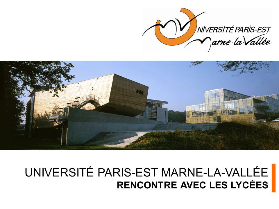 UNIVERSITÉ PARIS-EST MARNE-LA-VALLÉE RENCONTRE AVEC LES LYCÉES