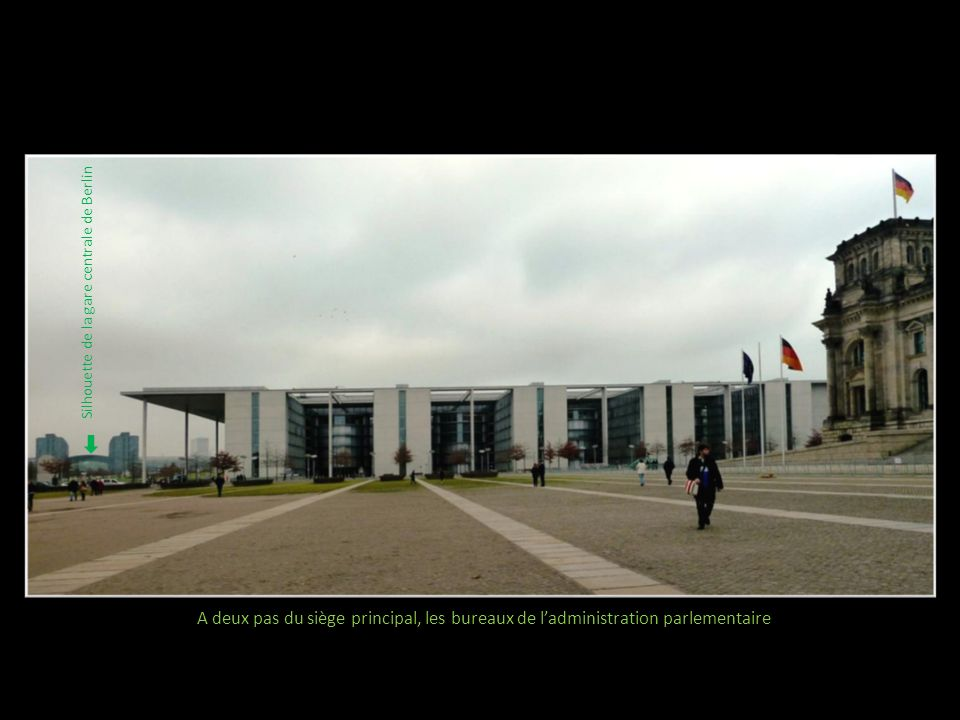 A deux pas du siège principal, les bureaux de ladministration parlementaire Silhouette de la gare centrale de Berlin