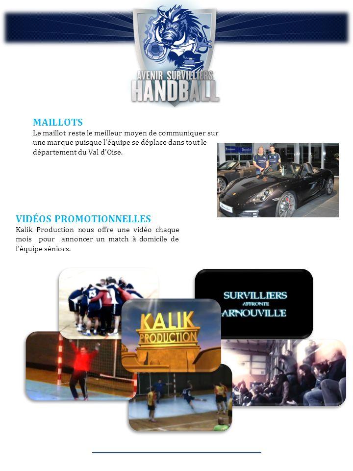 MAILLOTS Le maillot reste le meilleur moyen de communiquer sur une marque puisque léquipe se déplace dans tout le département du Val dOise.