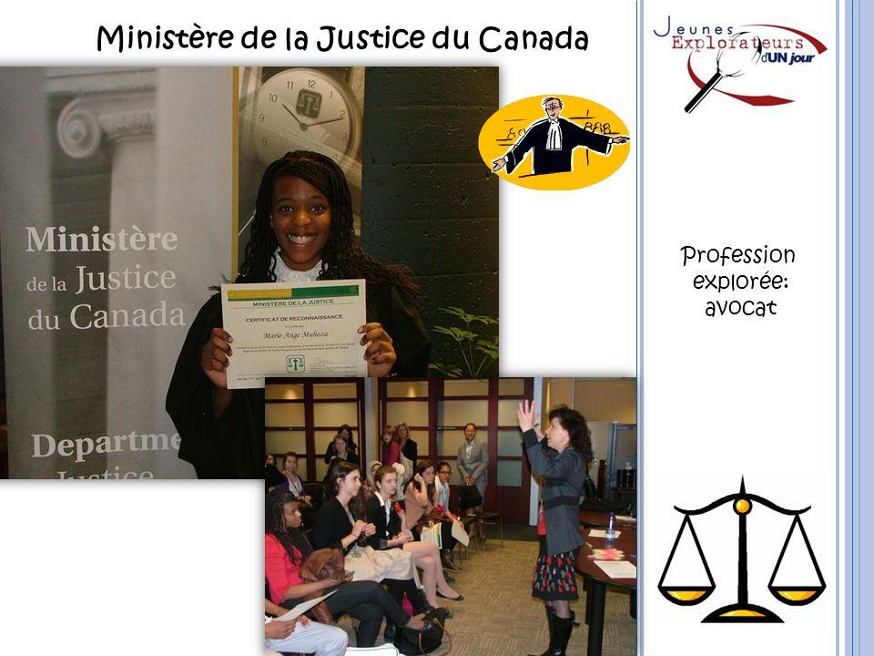 Ministère de la Justice du Canada Profession explorée: avocat