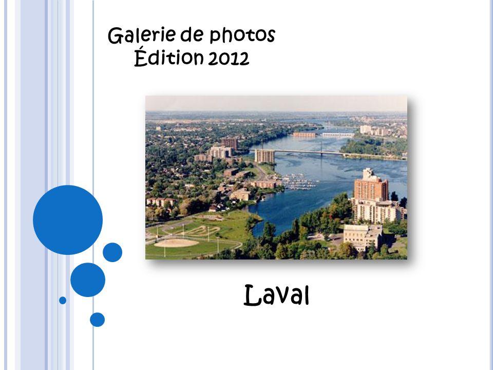 Galerie de photos Édition 2012 Laval