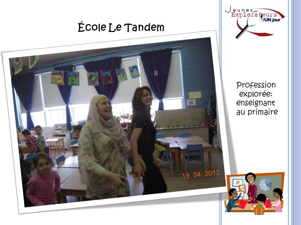 École Le Tandem Profession explorée: enseignant au primaire