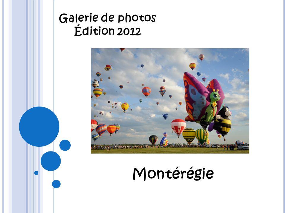 Galerie de photos Édition 2012 Montérégie