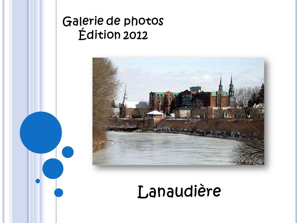 Lanaudière Galerie de photos Édition 2012