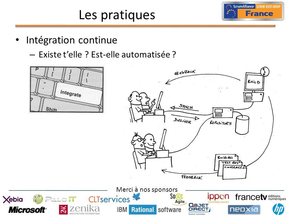 Merci à nos sponsors Les pratiques Intégration continue – Existe telle ? Est-elle automatisée ?