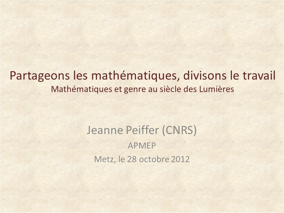 Introduction Au 18 e siècle, le champ des sciences mathématiques a des contours disciplinaires encore flous.