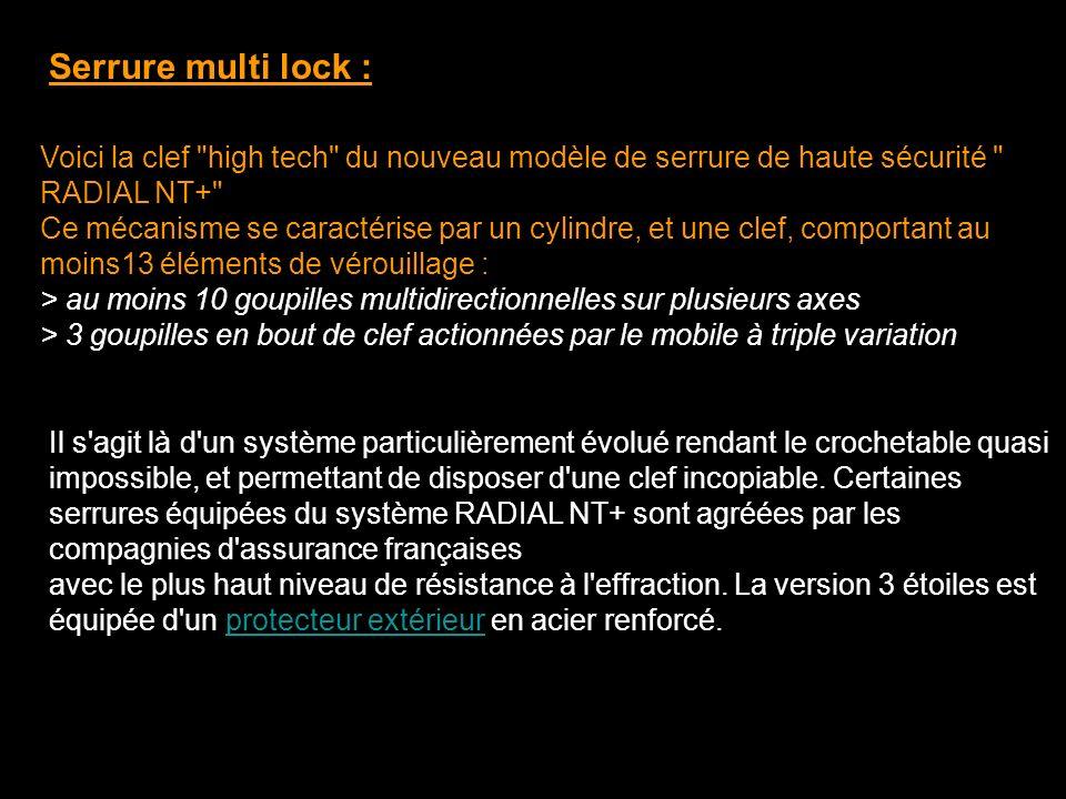 Serrure multi lock : Voici la clef