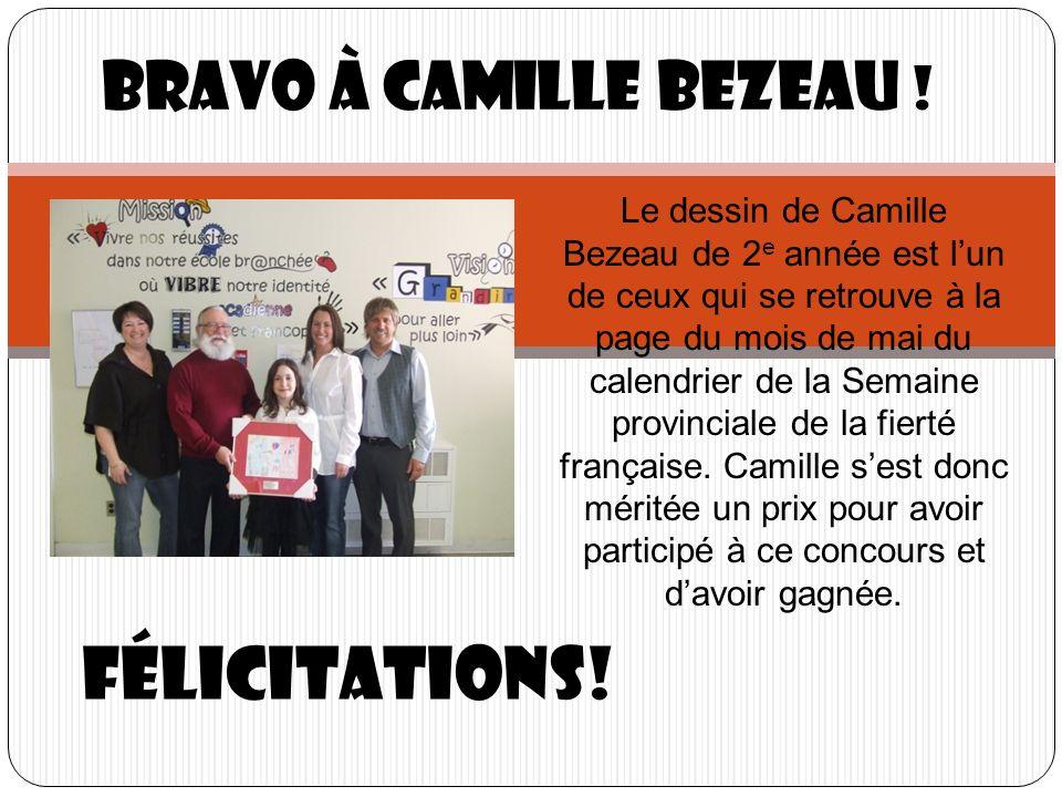 Félicitations! Bravo à Camille Bezeau ! Le dessin de Camille Bezeau de 2 e année est lun de ceux qui se retrouve à la page du mois de mai du calendrie