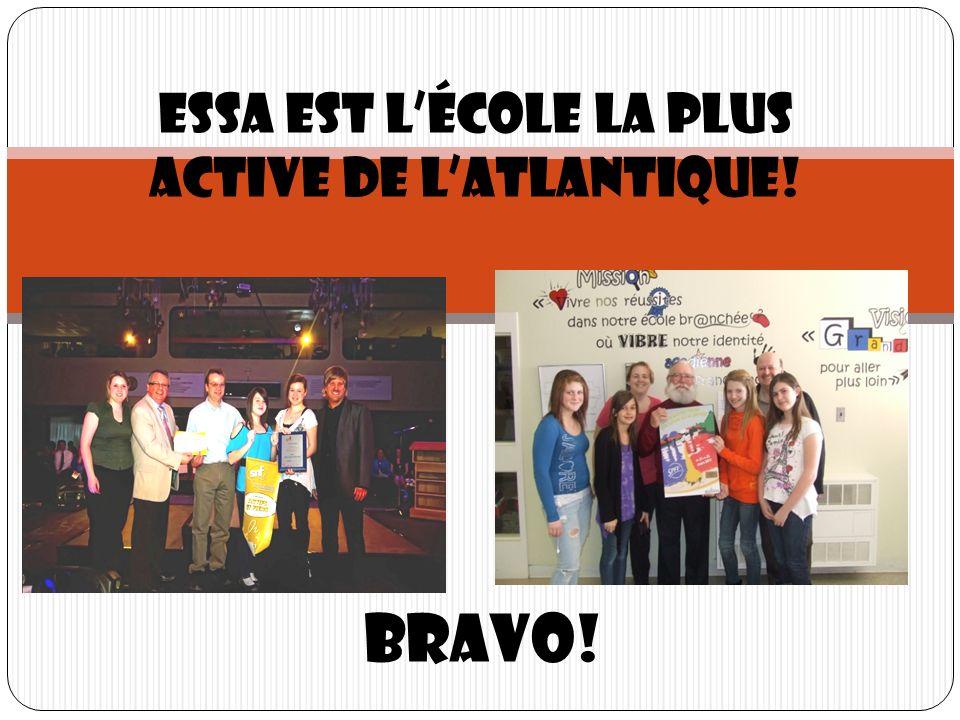 Bravo! ESSA est lécole la plus active de latlantique!