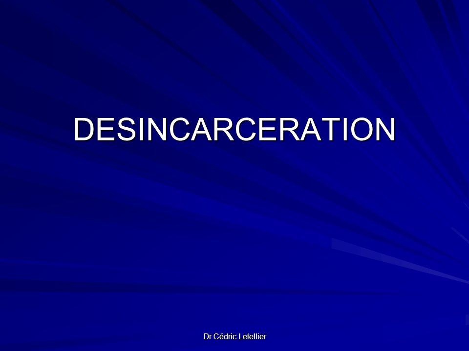 Dr Cédric Letellier DESINCARCERATION