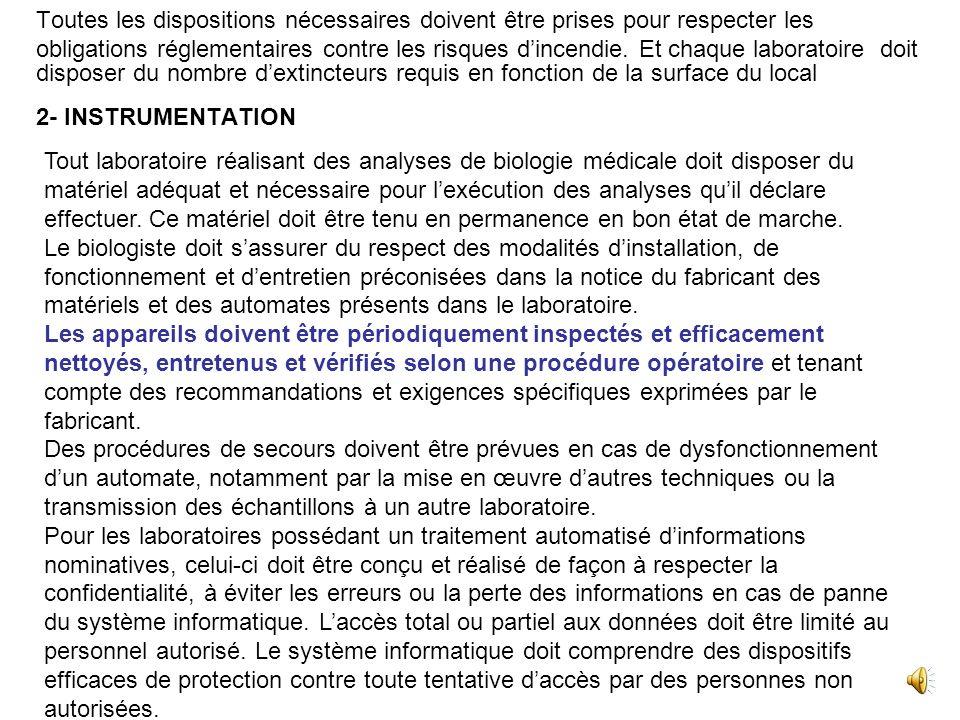 Chapitre I- ORGANISATION DU LABORATOIRE 1- LOCAUX : Laménagement de tout laboratoire danalyses de Biologie Médicale doit être conçu de façon à permett