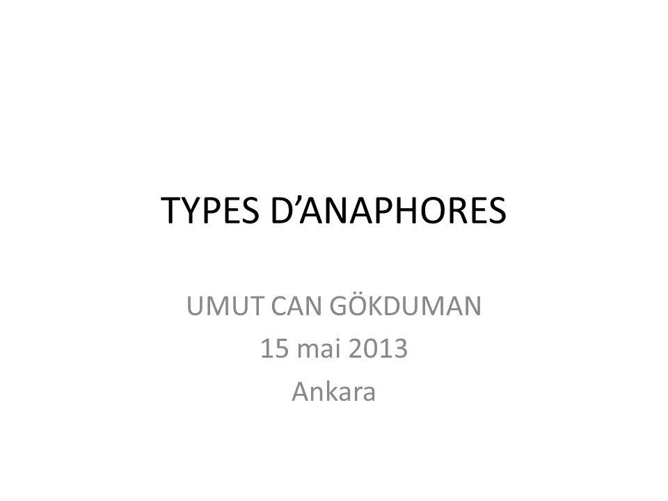 TYPES DANAPHORES UMUT CAN GÖKDUMAN 15 mai 2013 Ankara