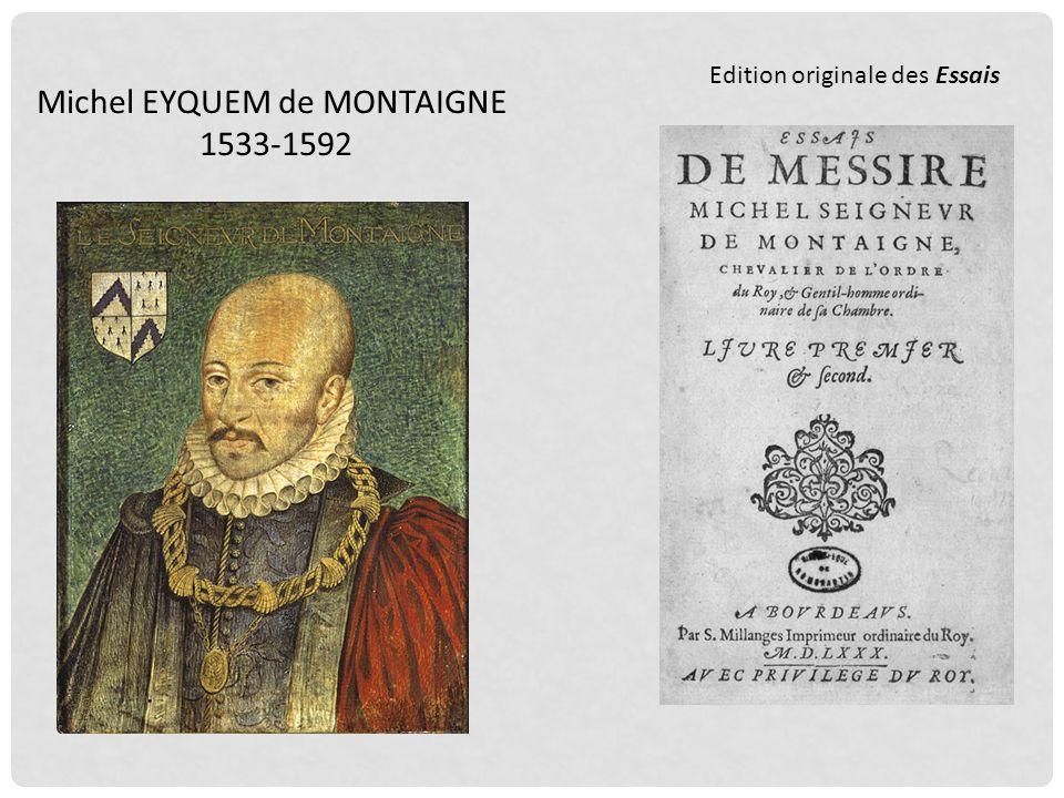 Michel EYQUEM de MONTAIGNE 1533-1592 Edition originale des Essais