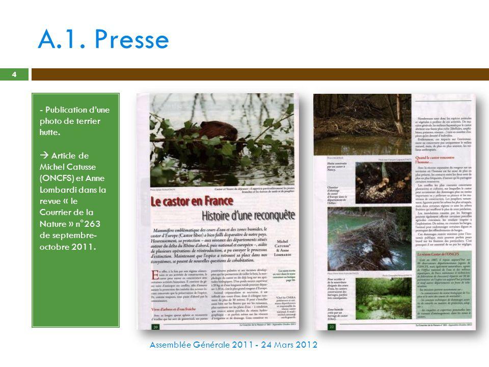 A.1. Presse Assemblée Générale 2011 - 24 Mars 2012 4 - Publication dune photo de terrier hutte. Article de Michel Catusse (ONCFS) et Anne Lombardi dan