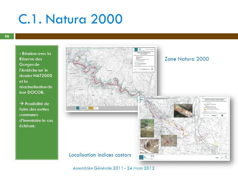 C.1. Natura 2000 Assemblée Générale 2011 - 24 Mars 2012 58 - Réunion avec la Réserve des Gorges de lArdèche sur le dossier NAT2000 et la réactualisati