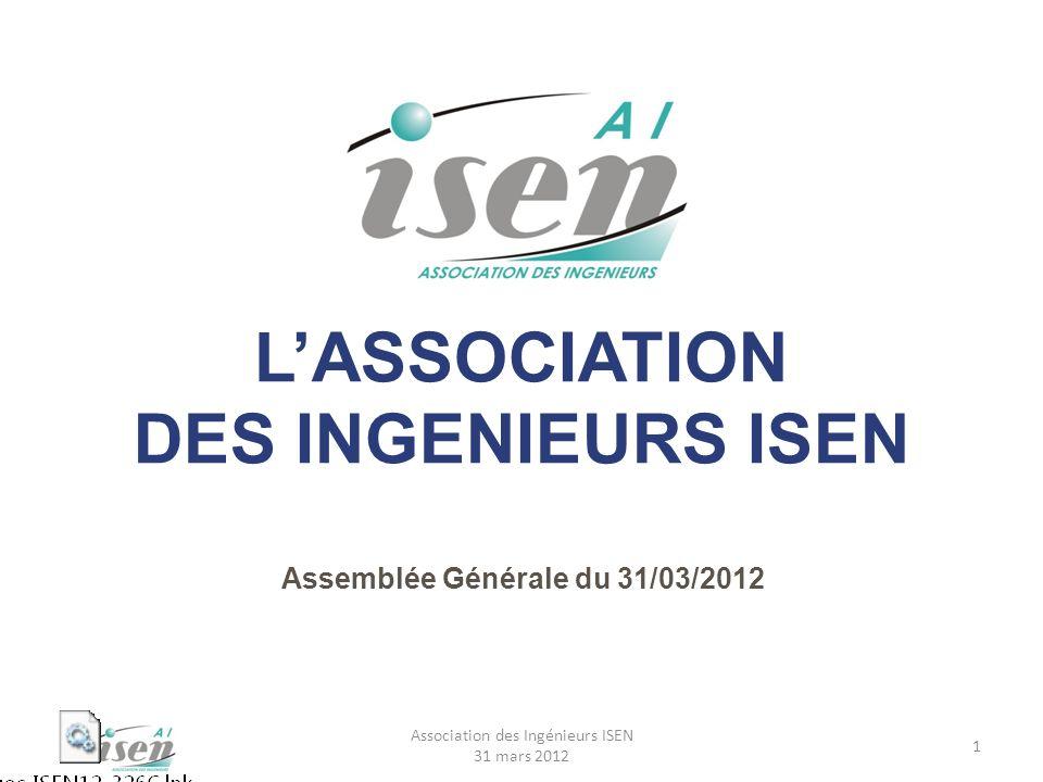 Une grande première Notre AG est diffusée en direct via notre site internet Bienvenue à vous tous qui nous suivez derrière votre écran et que nous espérons très nombreux 2 Association des Ingénieurs ISEN 31 mars 2012