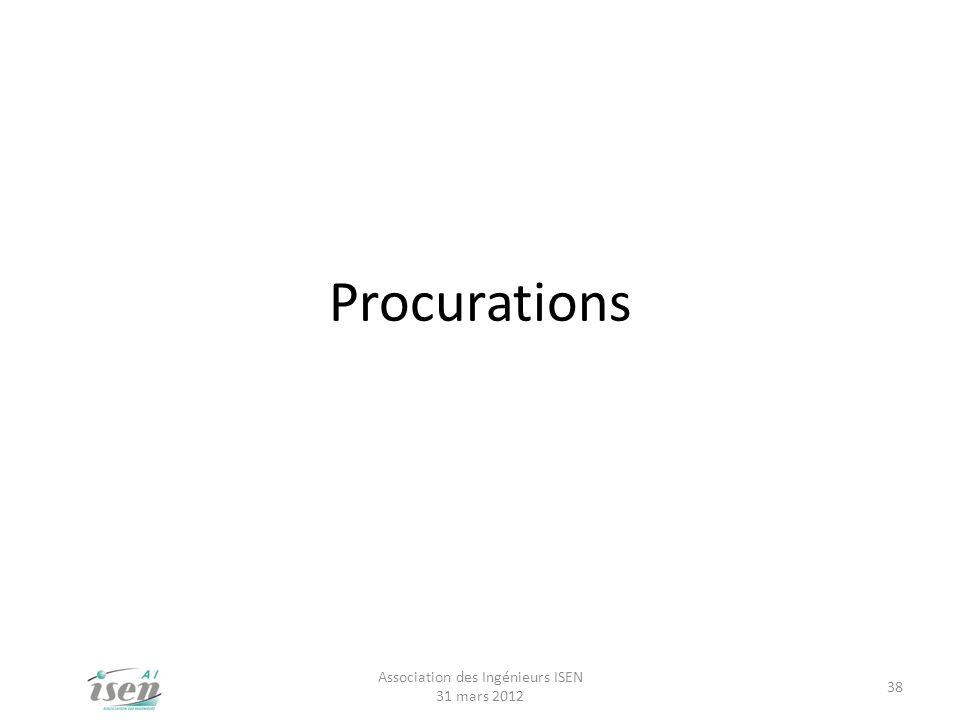 Procurations Association des Ingénieurs ISEN 31 mars 2012 38