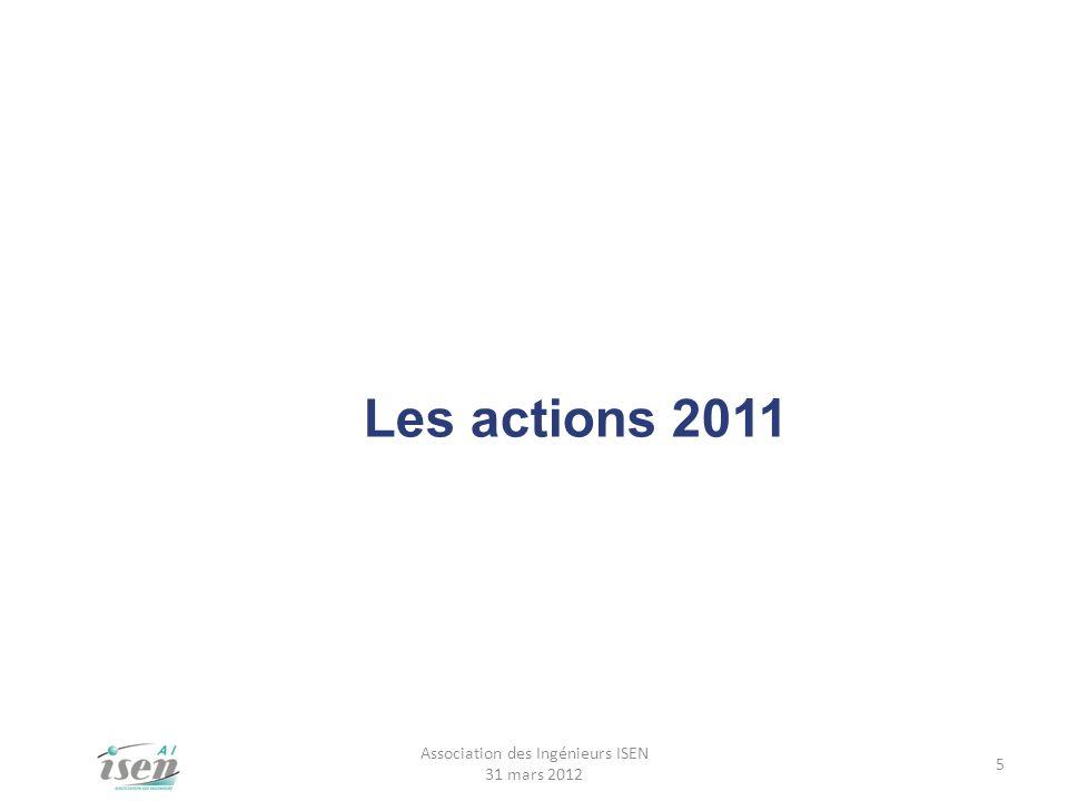 Les actions 2011 5 Association des Ingénieurs ISEN 31 mars 2012
