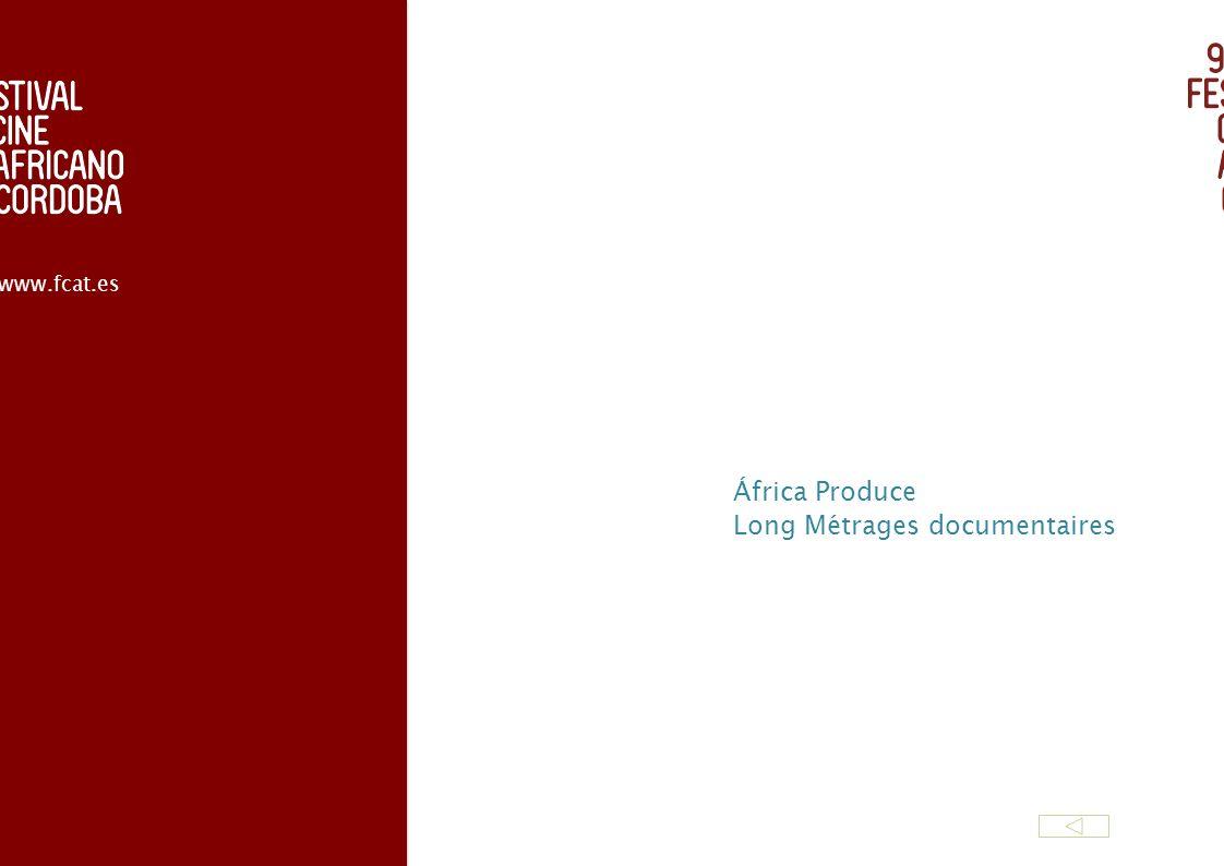 África Produce Long Métrages documentaires www.fcat.es