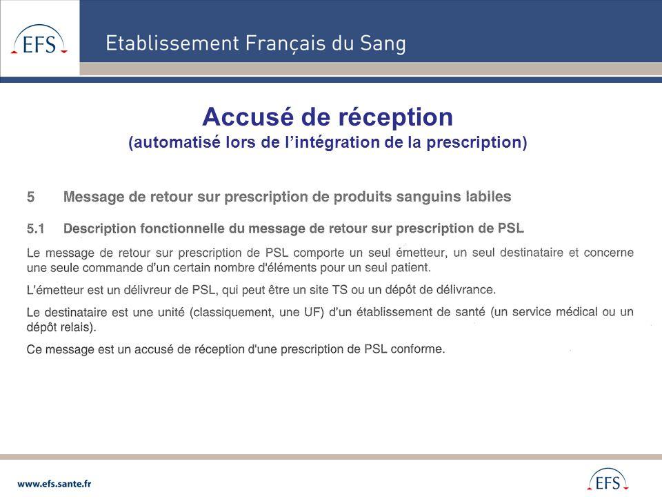 Accusé de réception (automatisé lors de lintégration de la prescription)