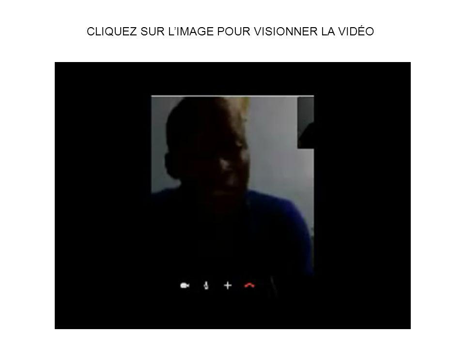 CLIQUEZ SUR LIMAGE POUR VISIONNER LA VIDÉO