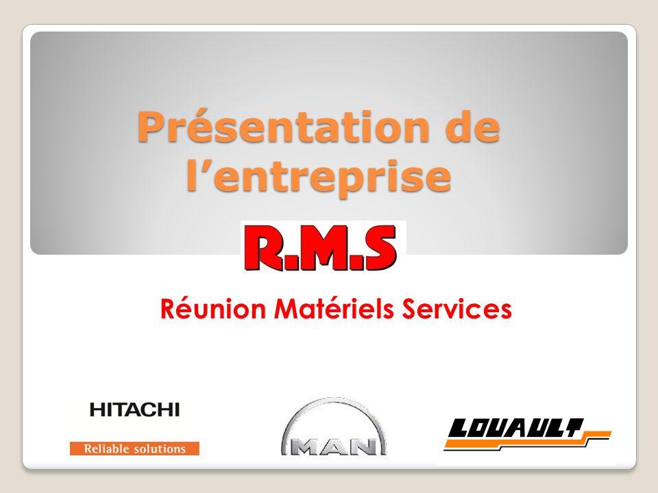 Présentation de lentreprise Réunion Matériels Services