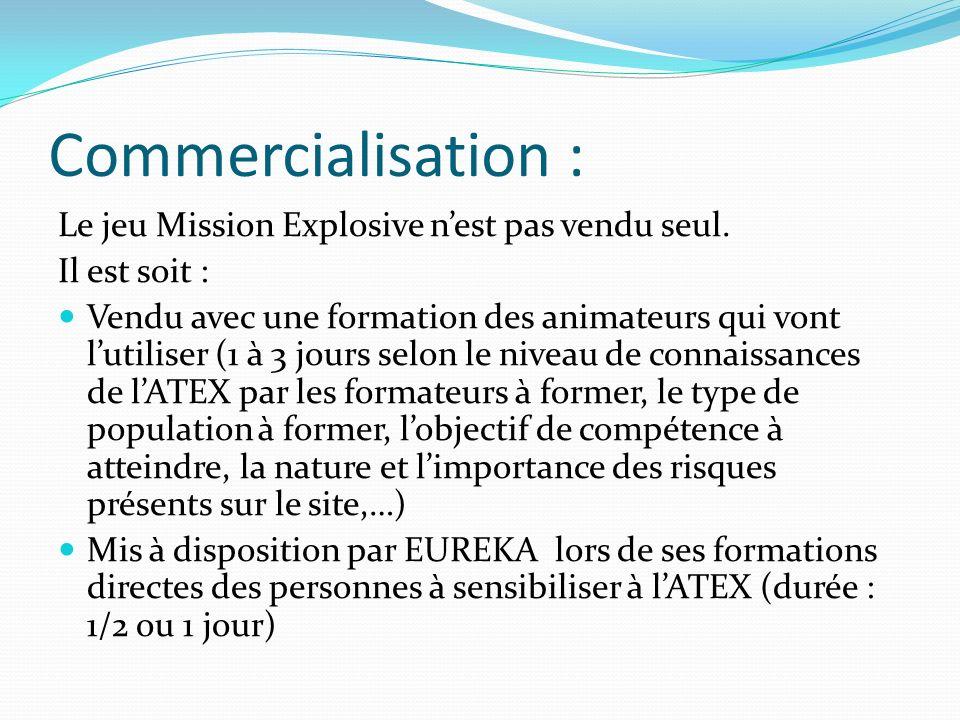 Commercialisation : Le jeu Mission Explosive nest pas vendu seul. Il est soit : Vendu avec une formation des animateurs qui vont lutiliser (1 à 3 jour
