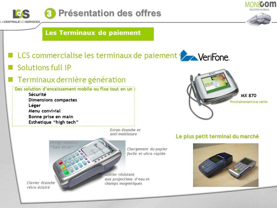 LCS commercialise les terminaux de paiement verifone Solutions full IP Terminaux dernière génération Boîtier résistant aux projections deau et champs
