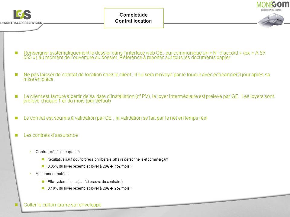 Renseigner systématiquement le dossier dans linterface web GE, qui communique un « N° daccord » (ex « A 55 555 ») au moment de louverture du dossier.