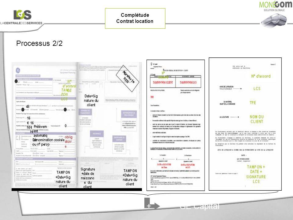 Processus 2/2 CommercialInstallateurLCS GE CapitalFacture LCS + Complétude Contrat location