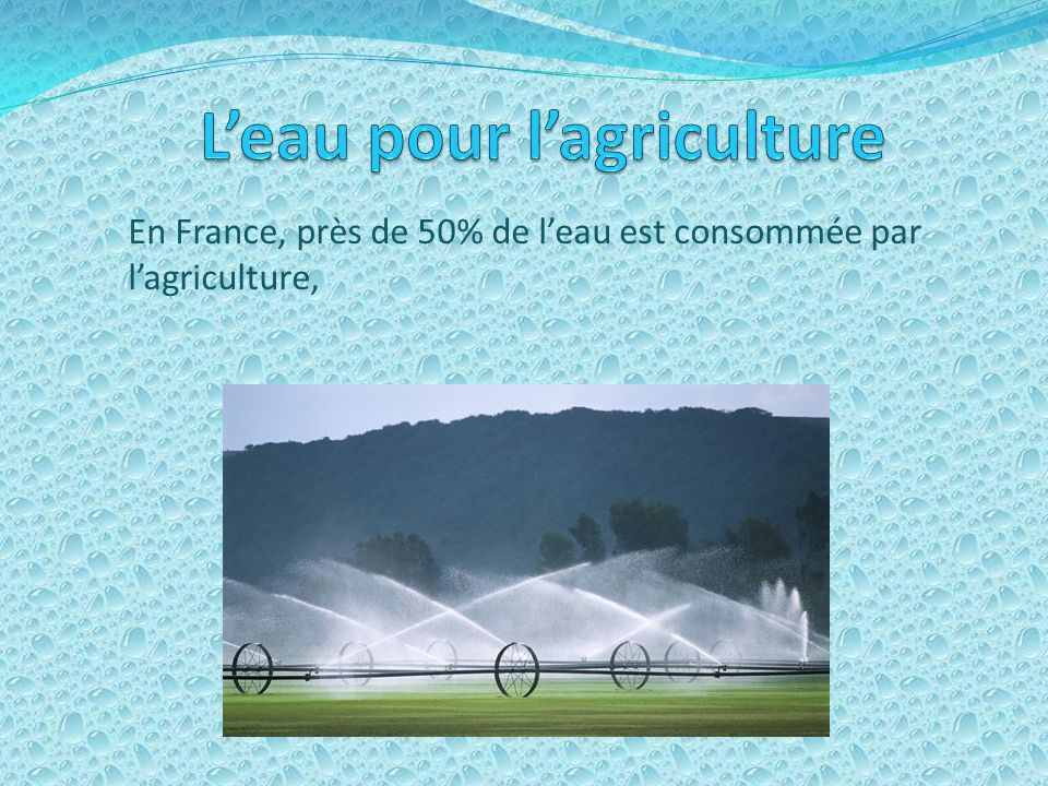 L eau quon utilise Nous utilisons leau pour : les boissons : 1,5 litres par jour la douche : de 60 à 80 litres le bain : 150 litres la préparation des