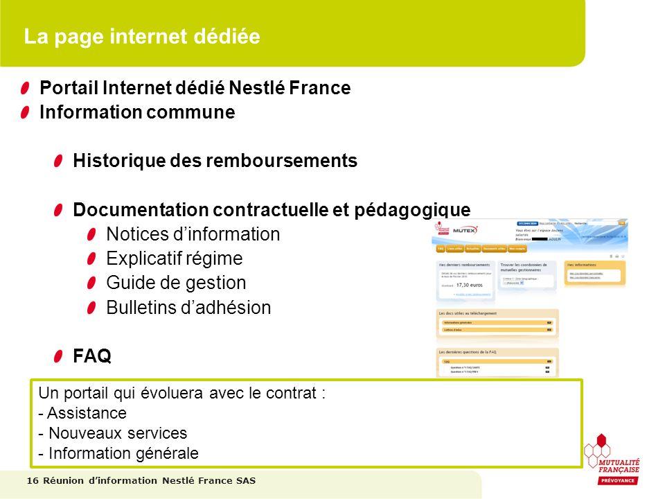 La page internet dédiée 16 Portail Internet dédié Nestlé France Information commune Historique des remboursements Documentation contractuelle et pédag
