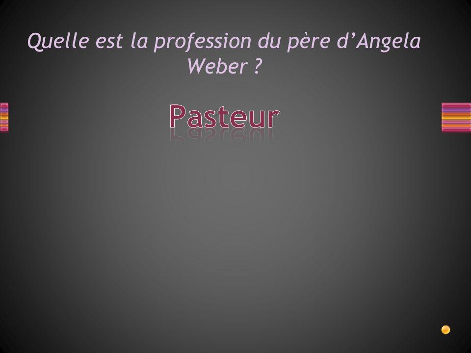 Quelle est la profession du père dAngela Weber ?