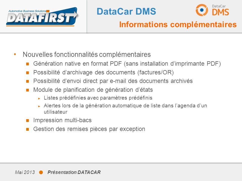 DataCar DMS Informations complémentaires Nouvelles fonctionnalités complémentaires Génération native en format PDF (sans installation dimprimante PDF)