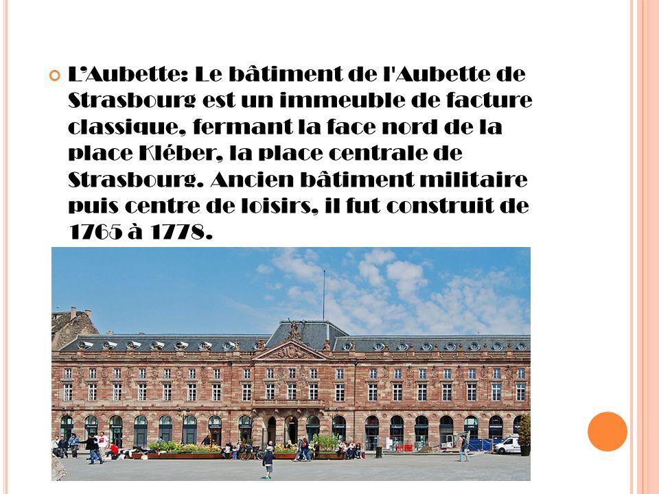 LAubette: Le bâtiment de l'Aubette de Strasbourg est un immeuble de facture classique, fermant la face nord de la place Kléber, la place centrale de S