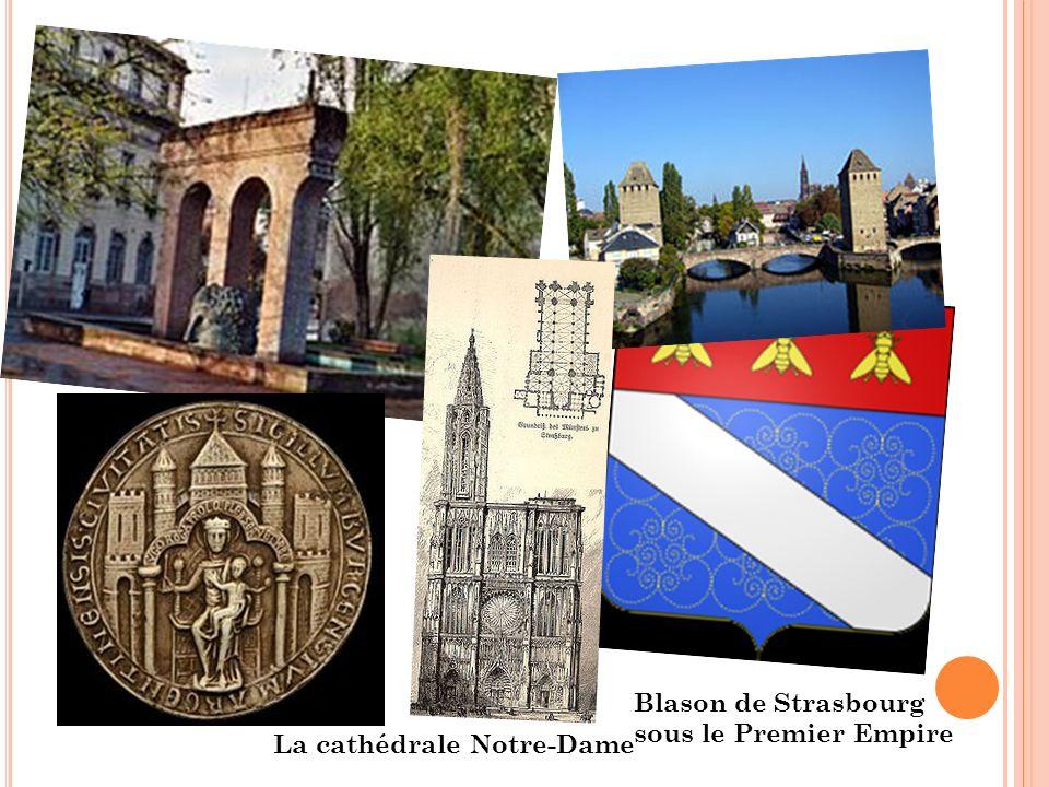 Blason de Strasbourg sous le Premier Empire La cathédrale Notre-Dame