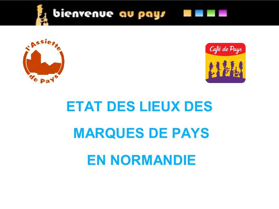 ETAT DES LIEUX DES MARQUES DE PAYS EN NORMANDIE
