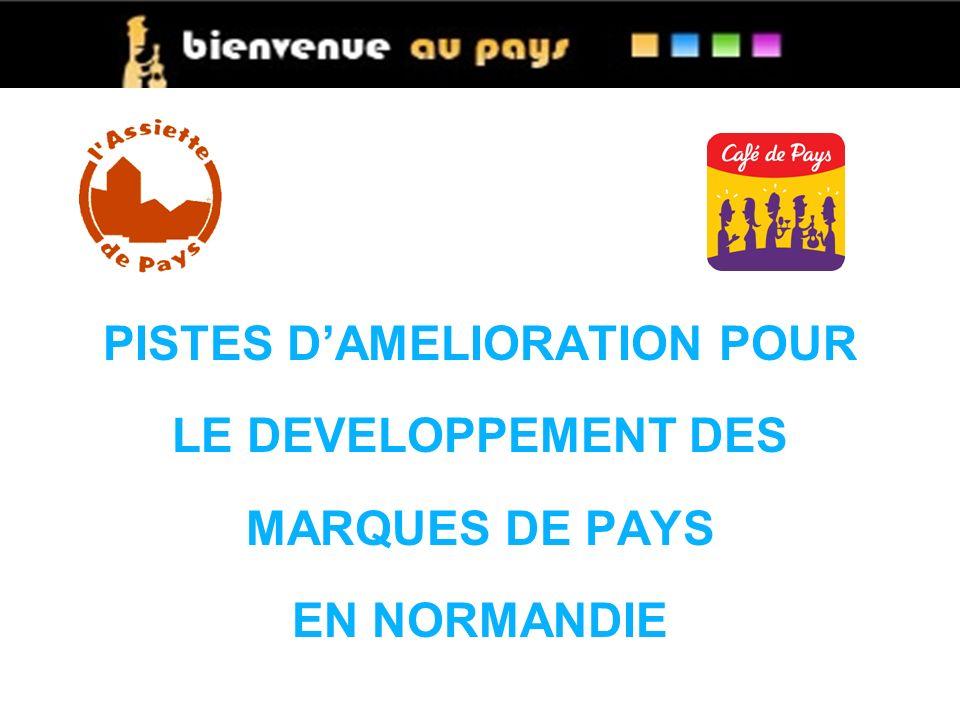 PISTES DAMELIORATION POUR LE DEVELOPPEMENT DES MARQUES DE PAYS EN NORMANDIE