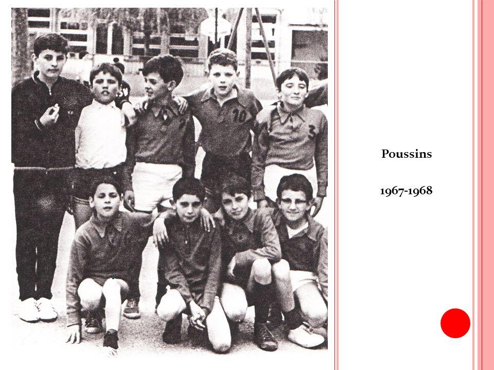 S AISON 1968-1969 Le nombre de licenciés est de 70 réparti sur 6 équipes.
