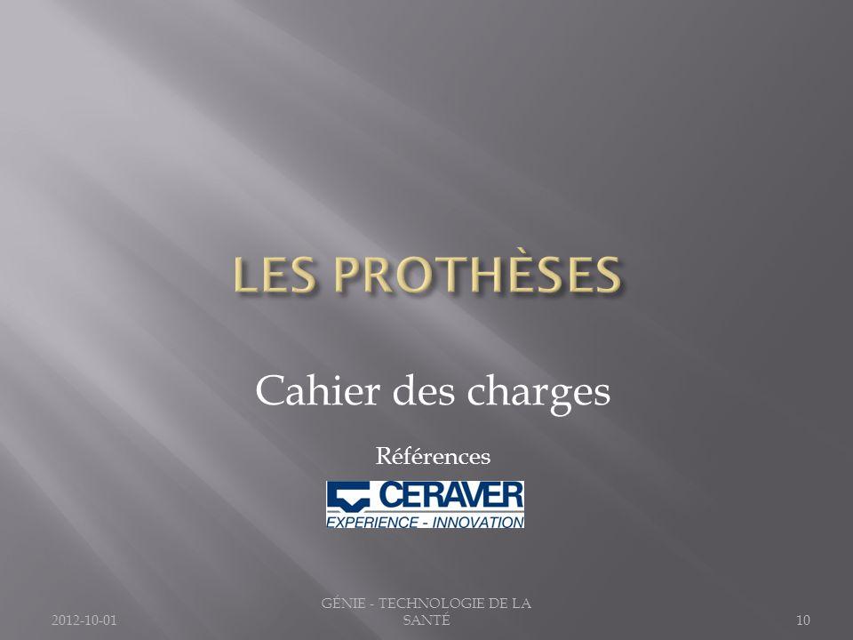 Cahier des charges Références 2012-10-0110 GÉNIE - TECHNOLOGIE DE LA SANTÉ